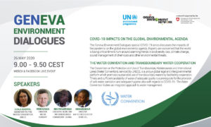 GENeva Environment Dialogues | The Water Convention and Transboundary Water Cooperation
