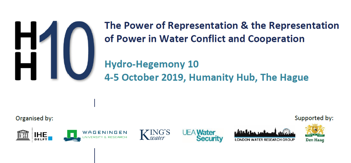 The 10th Hydro_hegemony conference (HH10)  4_5 October 2019 _DEN HAAG